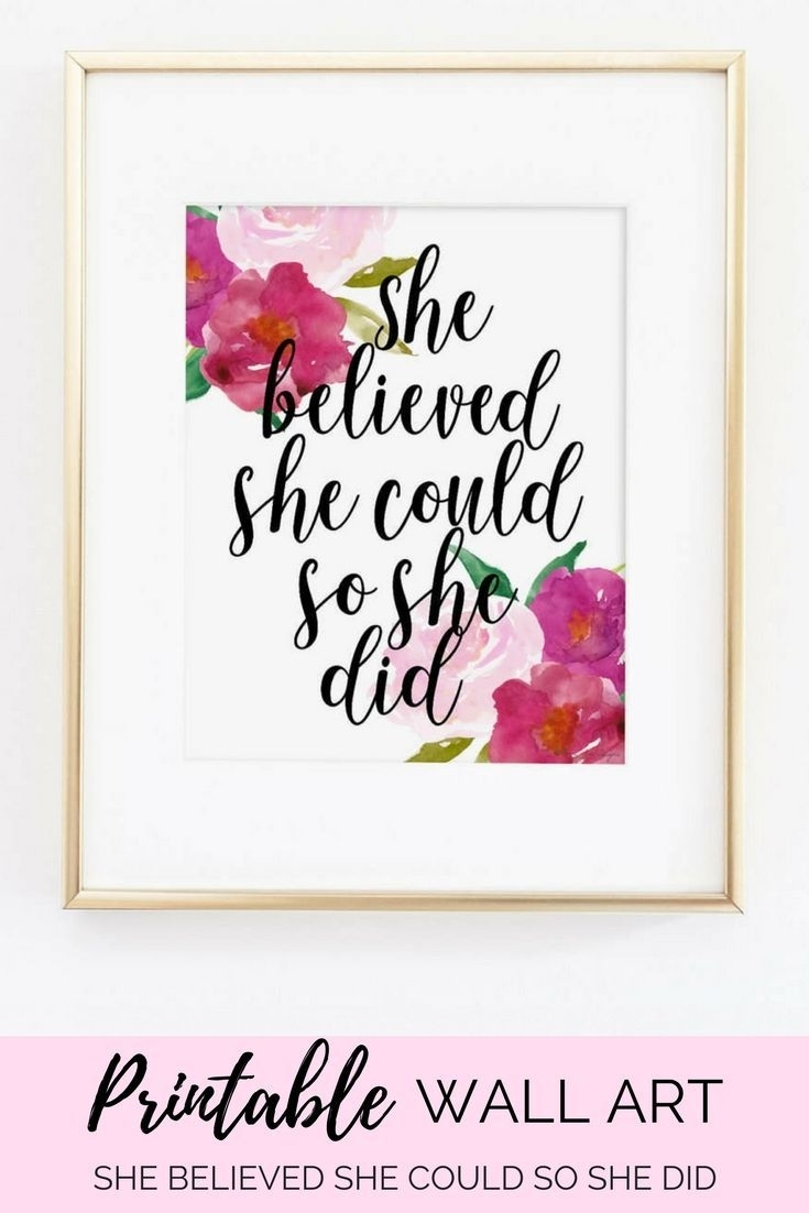 She Believed She Could So She Did Inspirational Motivational Quote inside She Believed She Could So She Did Wall Art (Image 10 of 20)