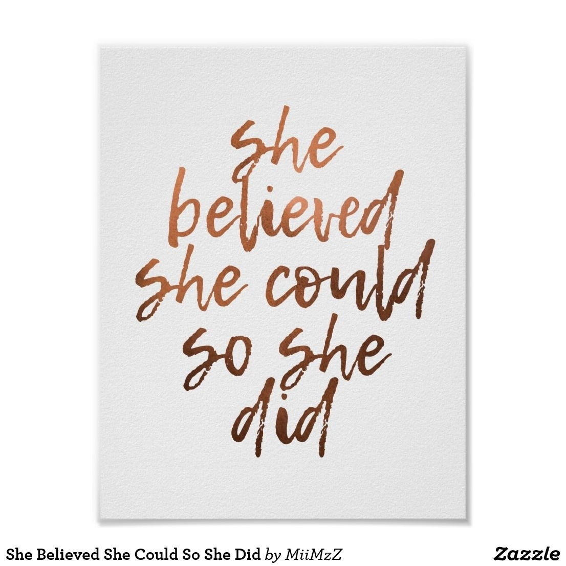 She Believed She Could So She Did #she #believed #she #could #rose intended for She Believed She Could So She Did Wall Art (Image 9 of 20)