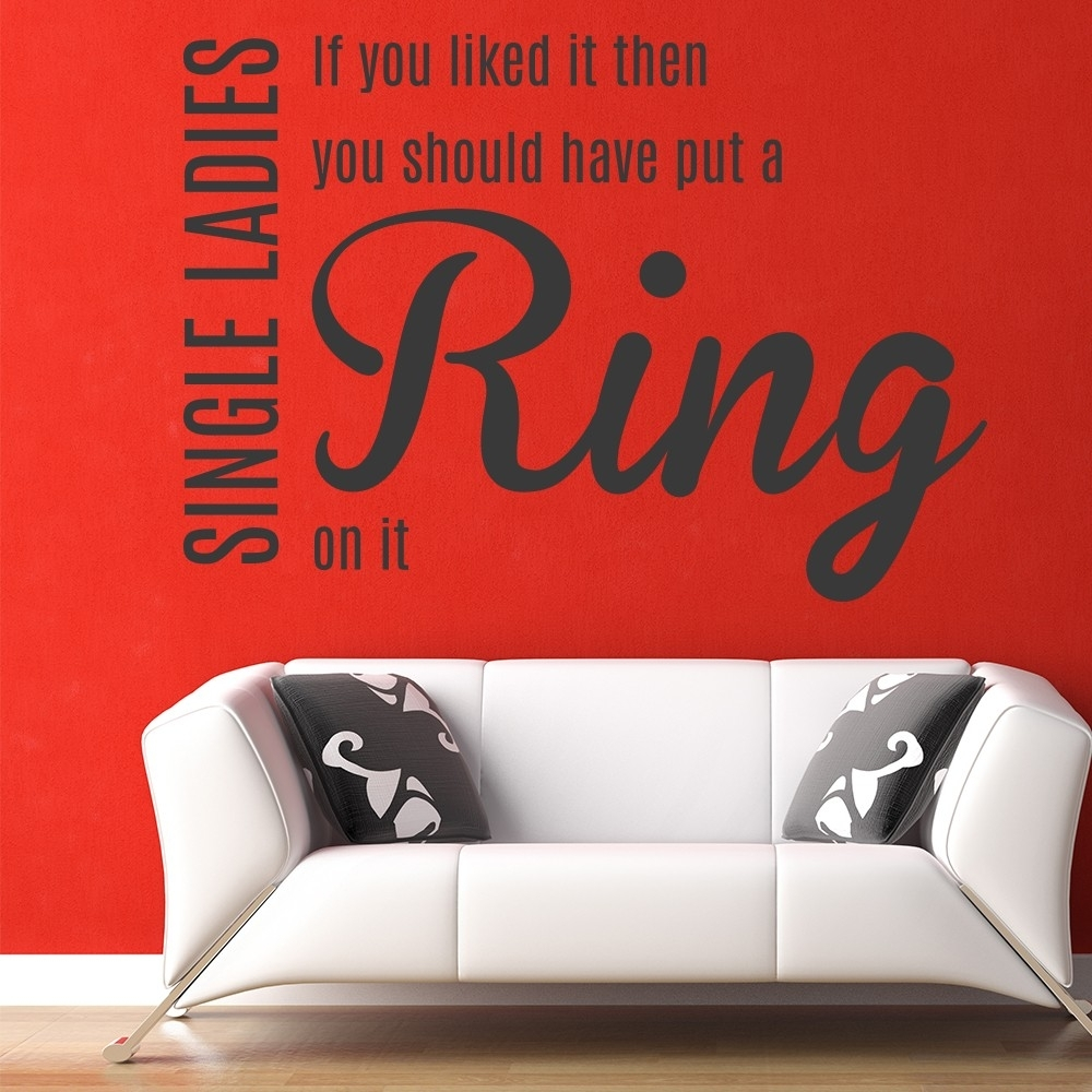 Single Ladies Wall Sticker Beyonce Song Lyrics Wall Decal Music Home With Regard To Song Lyric Wall Art (View 12 of 20)