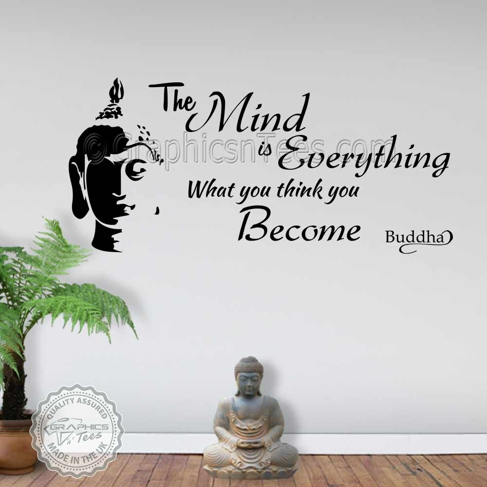 The Mind Is Everything Buddha Inspirational Wall Sticker Quote Decor with regard to Inspirational Wall Art (Image 15 of 20)