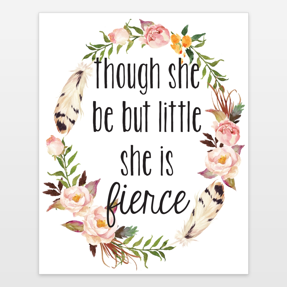 Though She Be But Little She Is Fierce Floral Watercolor Shakespeare Regarding Though She Be But Little She Is Fierce Wall Art (View 20 of 20)