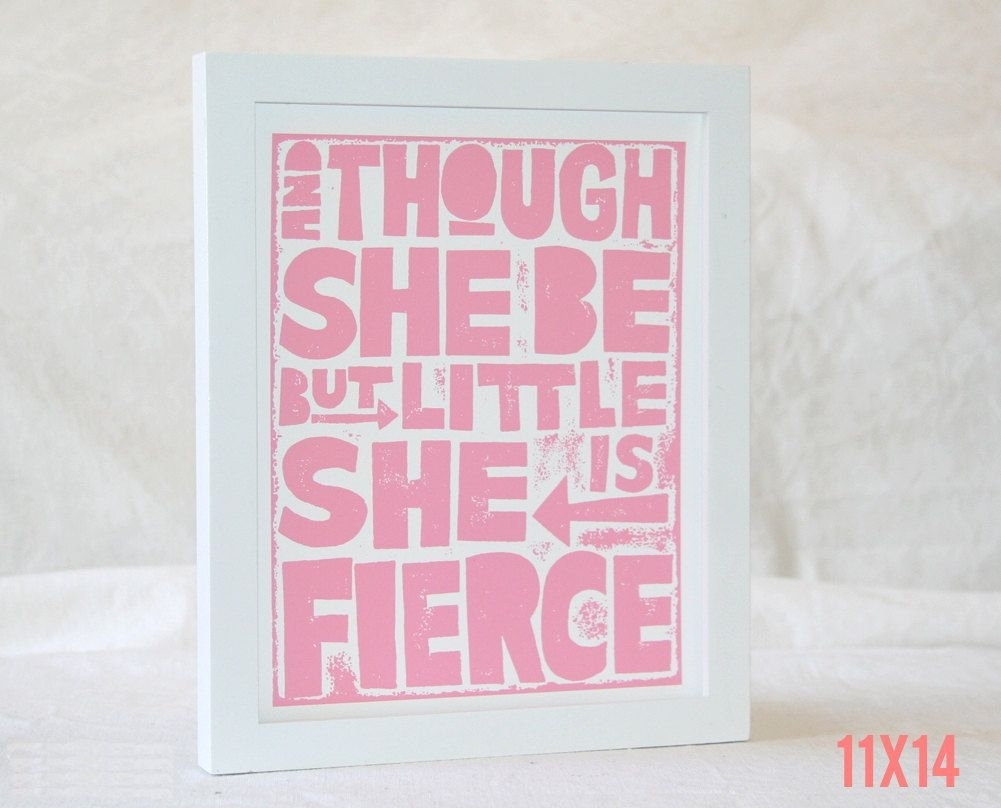 Though She Be But Little She Is Fierce, Nursery Decor, Nursery Art Pertaining To Though She Be But Little She Is Fierce Wall Art (View 14 of 20)