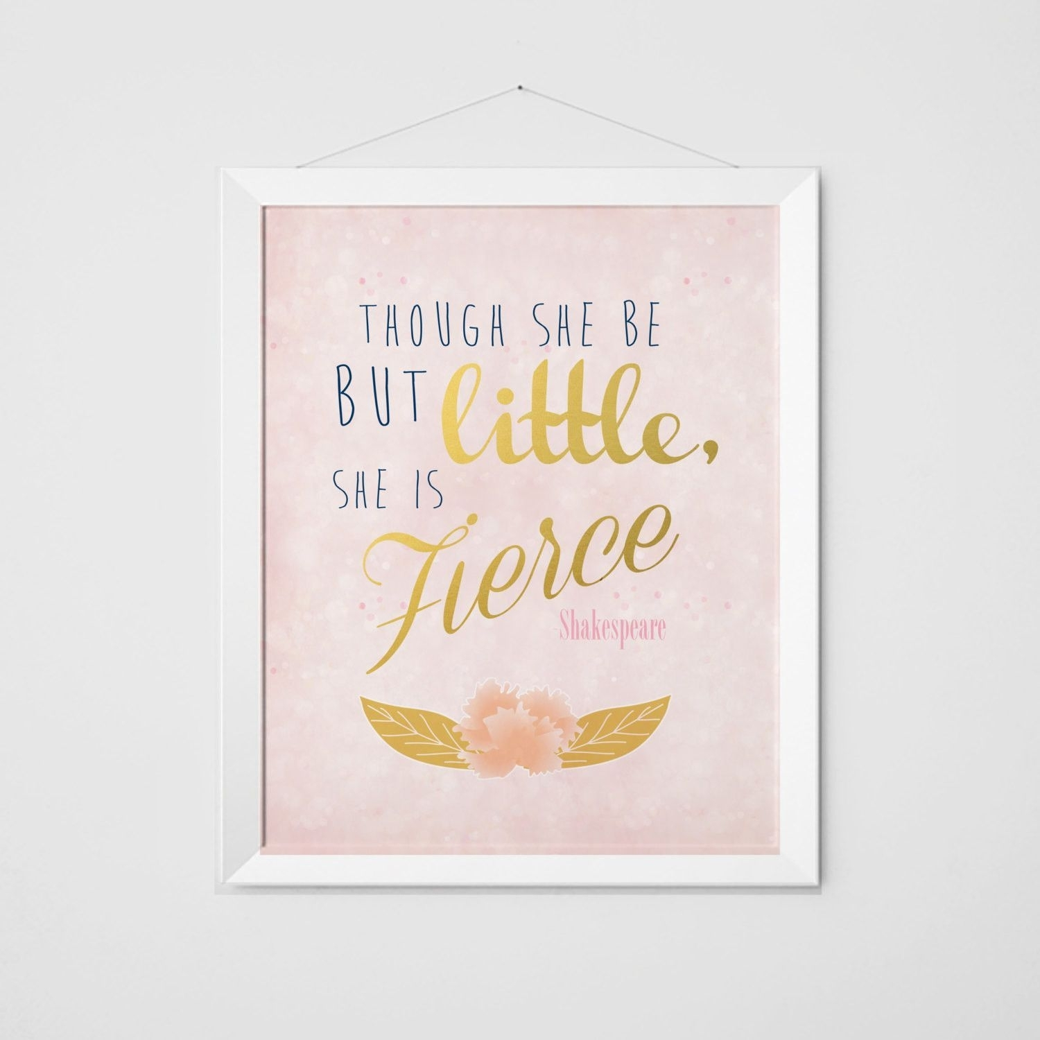 Though She Is But Little, She Is Fierce Print – Pink Sparkle Pertaining To Though She Be But Little She Is Fierce Wall Art (View 5 of 20)