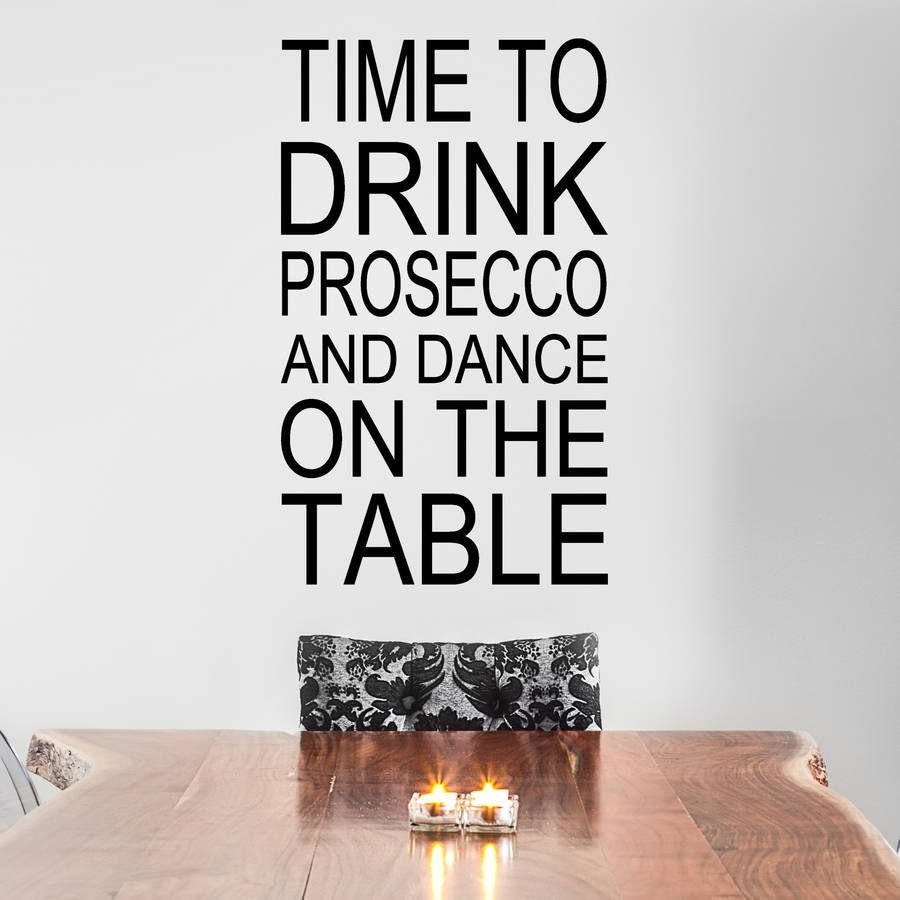 Time To Drink Prosecco Wall Stickerwall Art Quotes & Designs throughout Wall Art Quotes (Image 17 of 20)