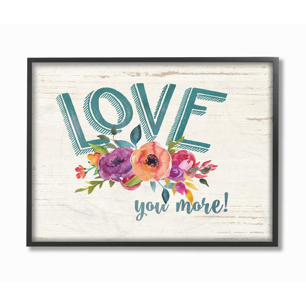 """11 In. X 14 In. """"love You More Flowers White Wood""""jo Moulton Framed  Wall Art intended for 'love You More' Wood Wall Decor (Image 3 of 30)"""