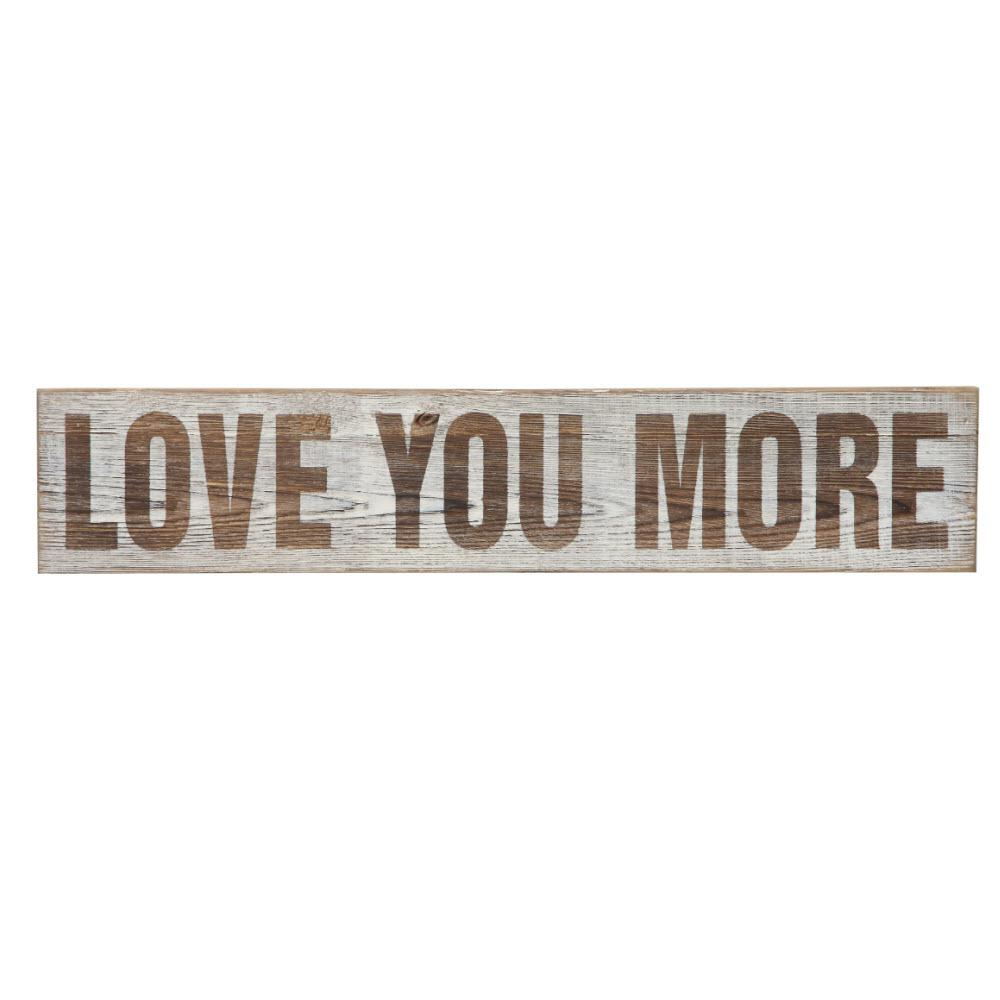 """5 In. H X 25.5 In. W """"love You More"""" Wall Art 