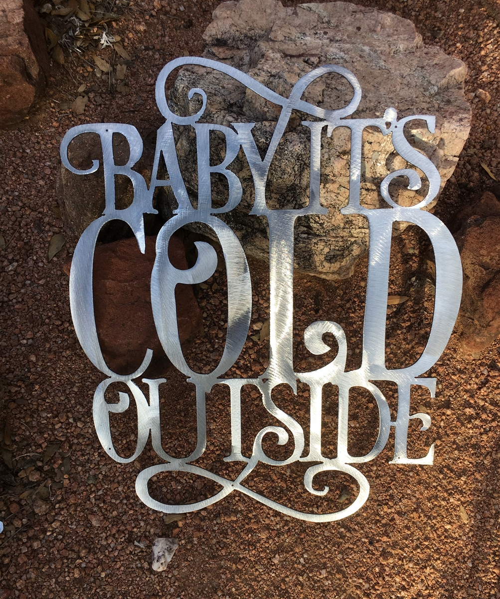 Baby Its Cold Outside Metal Wall Decor Silver For Blessed Steel Wall Decor (View 22 of 30)