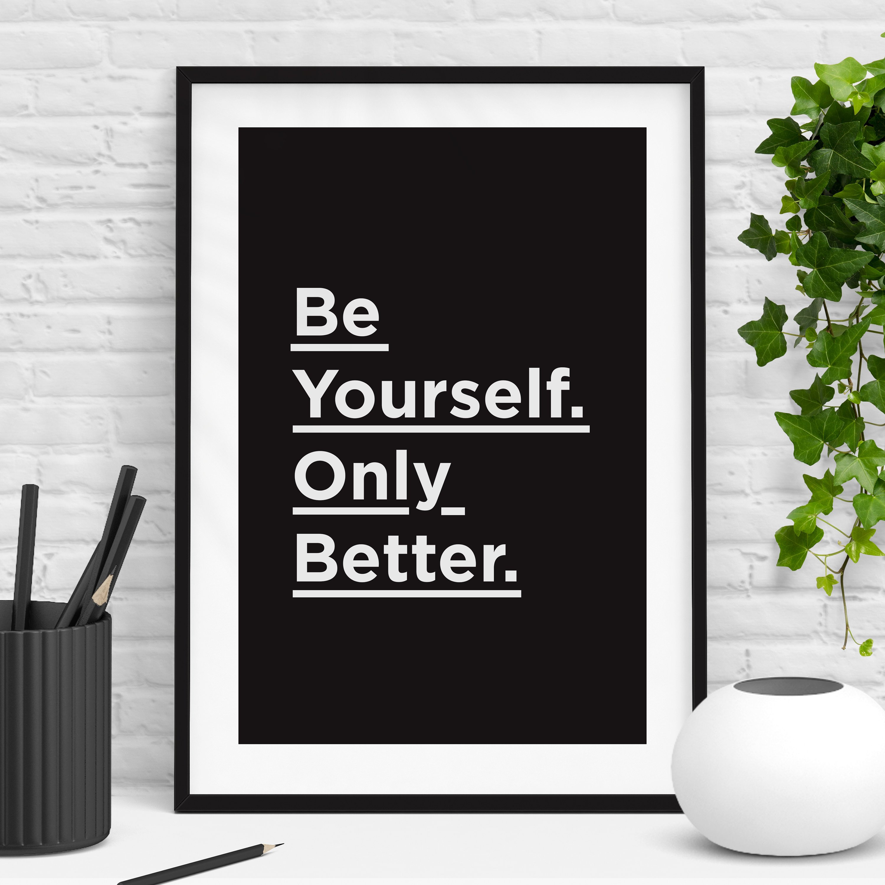 Be Yourself Only Better | Typography Print Inspirational Quotes Wall Art Motivational Wall Decor Home Decor Bedroom Self Care Within Rectangle Like Yourself Inspirational Typography Wall Plaque (View 18 of 30)