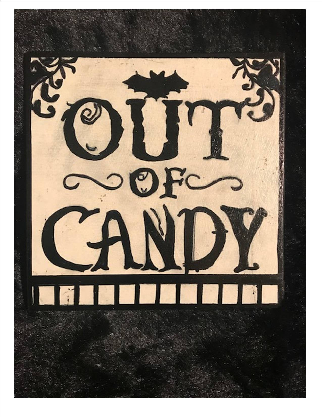 """Halloween Sign Decor, Out Of Candy Sign For Halloween, 7.5""""x7.5""""x (View 20 of 30)"""
