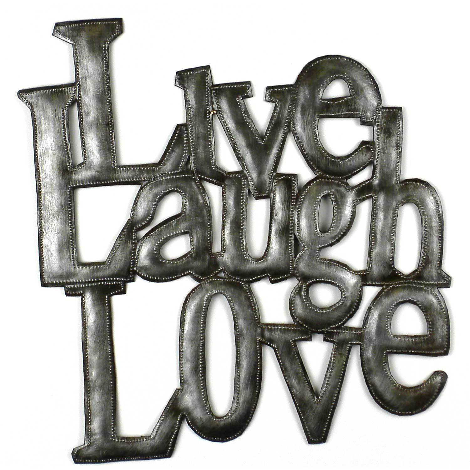 Handmade 'live Laugh Love' Metal Wall Art (haiti) Within Live, Laugh, Love Antique Copper Wall Decor (View 17 of 30)