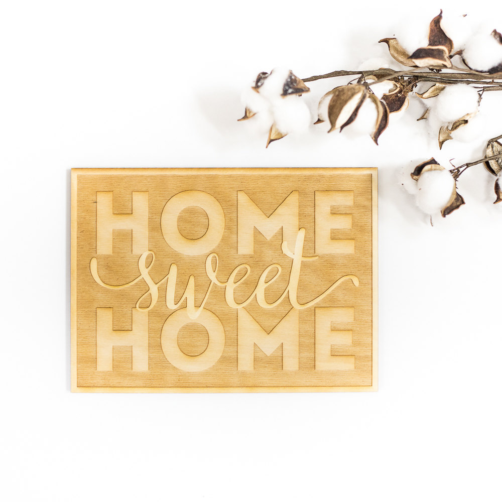 Home Sweet Home Wood Cut Sign – Engraved Wood Sign, Wood Sign Wall Decor, Rustic Wood Art, Home Sweet Home Quote, Home Quote Sign Regarding Laser Engraved Home Sweet Home Wall Decor (View 9 of 30)