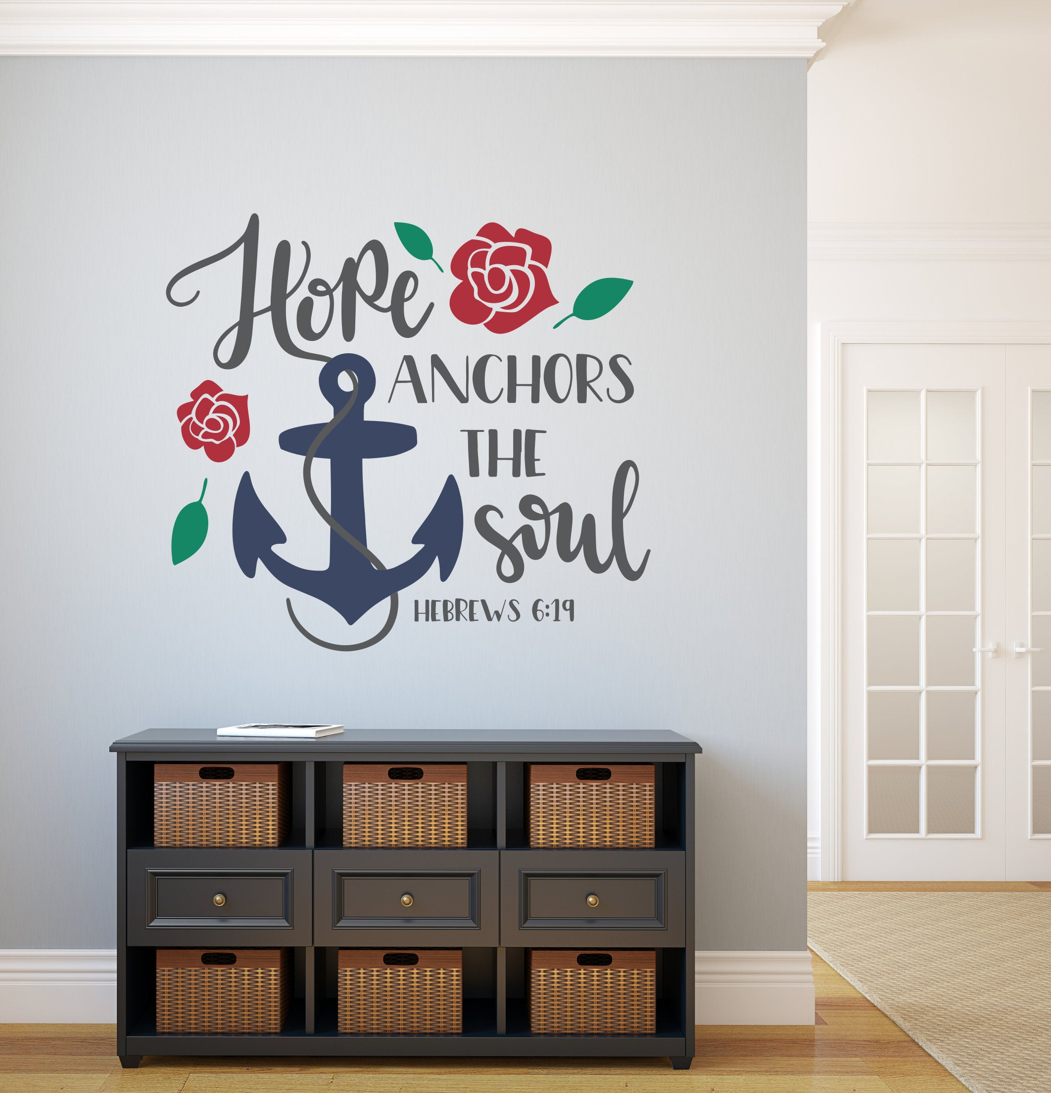 Hope Anchors The Soul, Christian Wall Decal, Hebrews 6 19 Intended For Faith, Hope, Love Raised Sign Wall Decor (View 8 of 30)