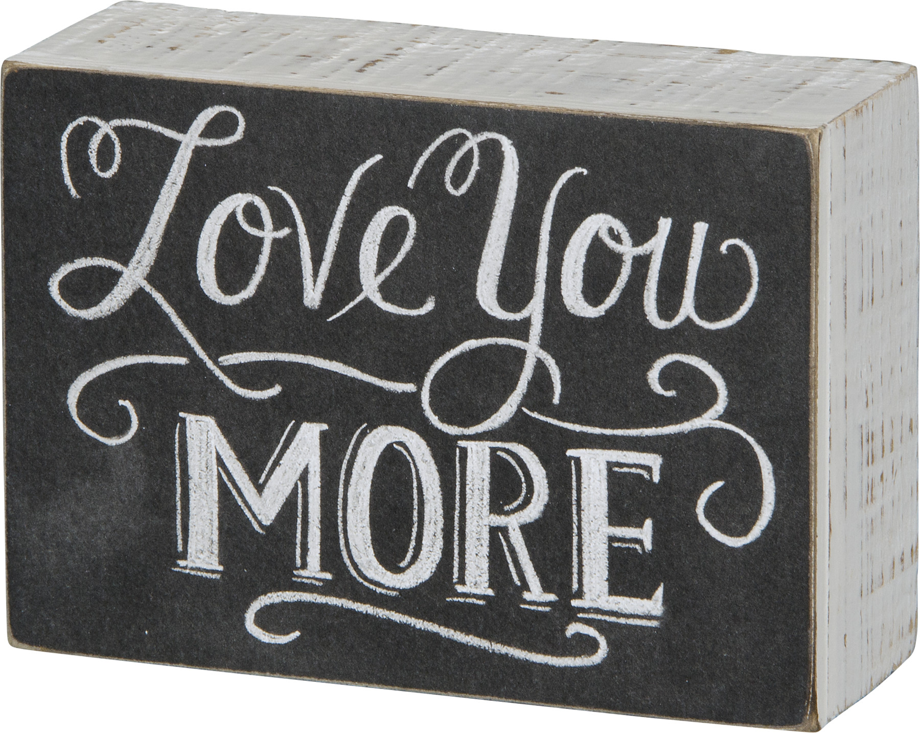 Love You More Black & White Decorative Chalk Art Box Sign From Primitives Kathy with regard to 'love You More' Wood Wall Decor (Image 18 of 30)