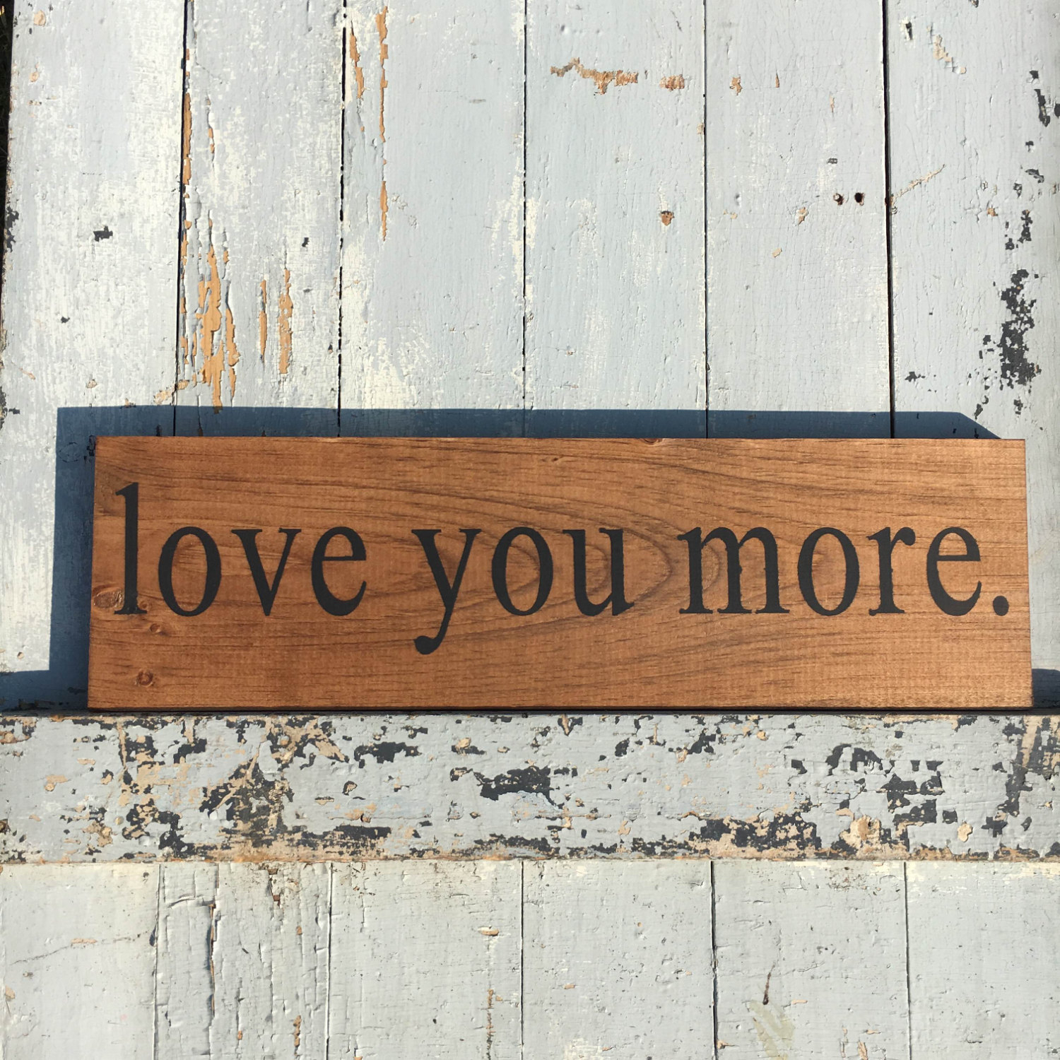 Love You More Sign | Love Sign | Wall Decor | Wooden Sign | Handmade Sign |  Rustic | Wall Hanging | I Love You Sign | Wedding Sign | in 'Love You More' Wood Wall Decor (Image 19 of 30)