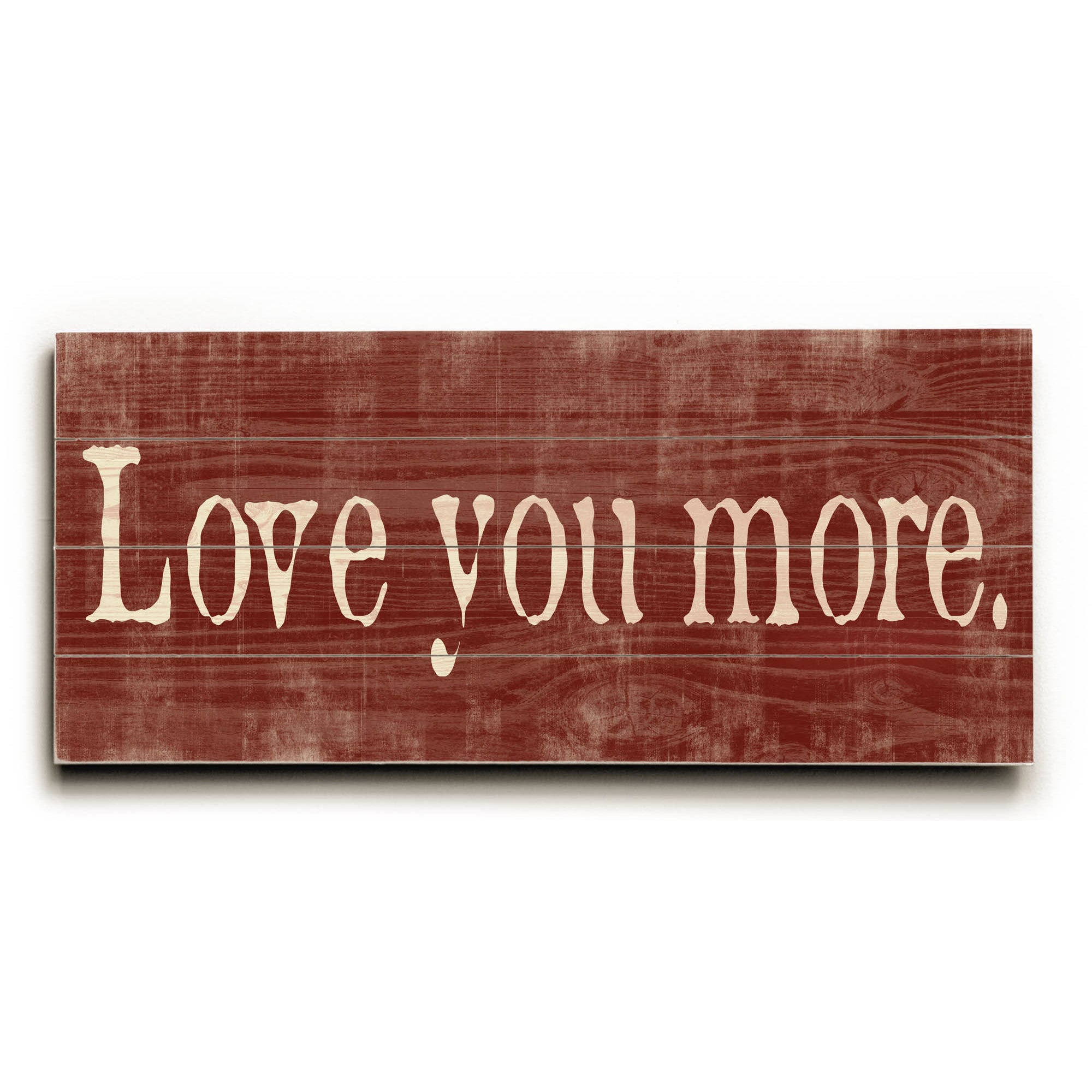 Love You More. - Wood Wall Decormisty Diller within 'Love You More' Wood Wall Decor (Image 28 of 30)