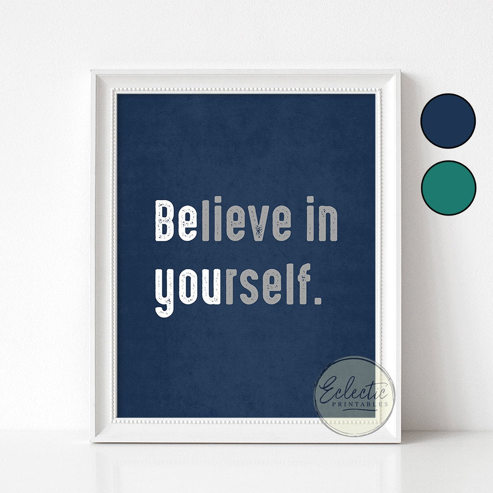 Motivational Inspirational Print, Believe In Yourself, Boy's Room Dorm Wall Art, Navy Teal Wall Art, Boy's Wall Decor, Typography Printable Inside Rectangle Like Yourself Inspirational Typography Wall Plaque (View 11 of 30)