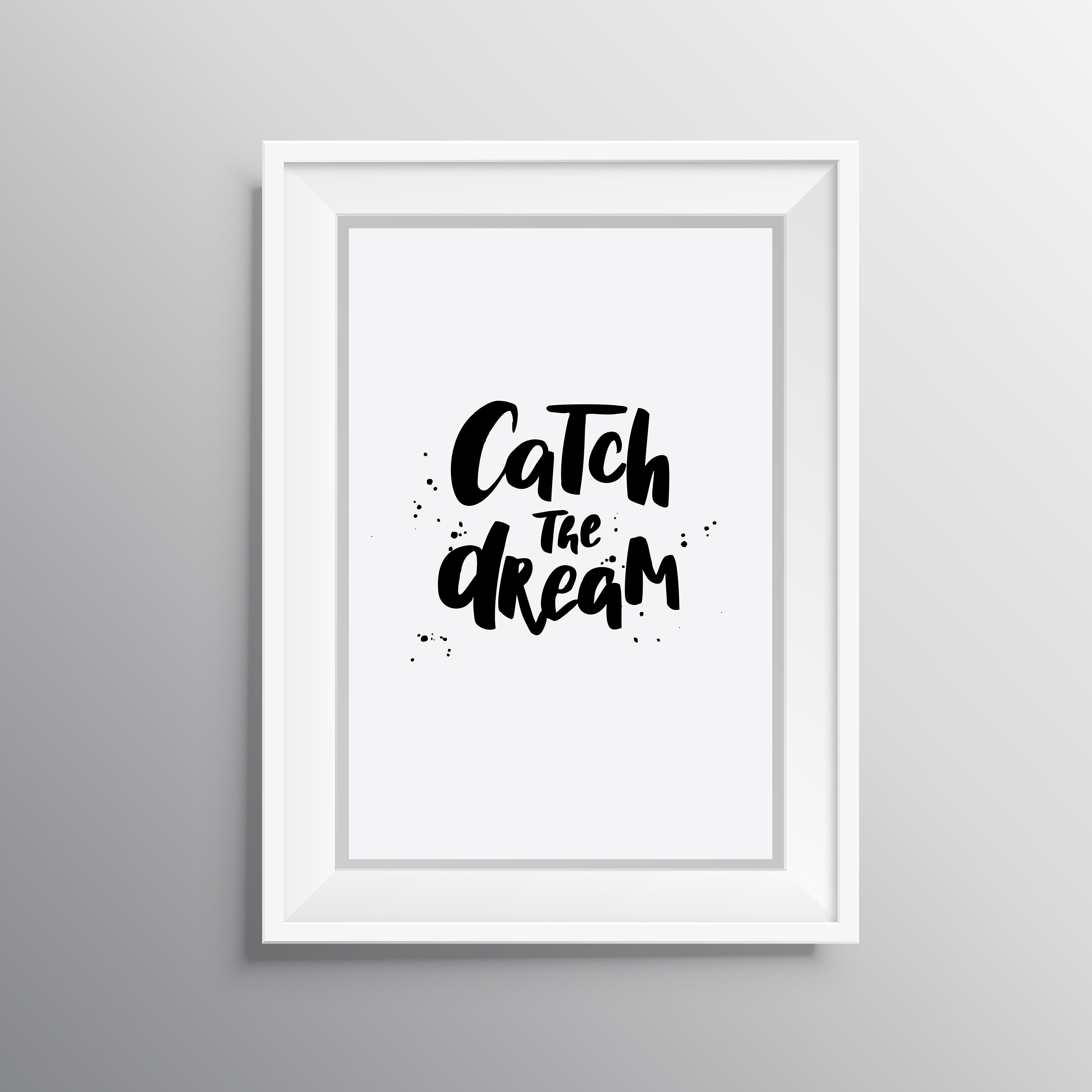 Motivational Poster, Catch The Dream. (View 22 of 30)