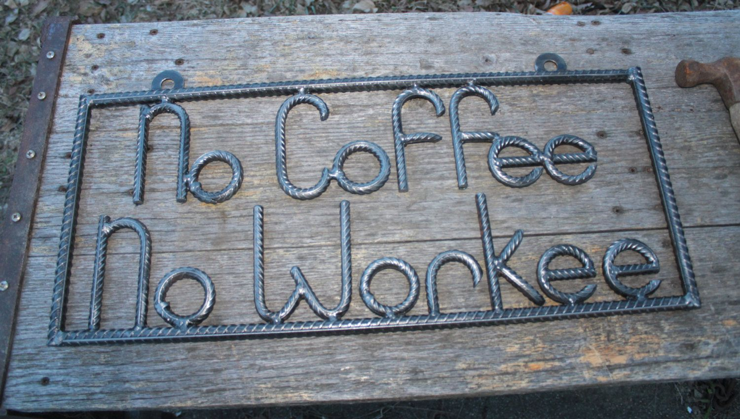 No Coffee No Workee Sign, Salvaged Rebar, Gift For Him, Man inside Coffee Sign With Rebar Wall Decor (Image 13 of 30)