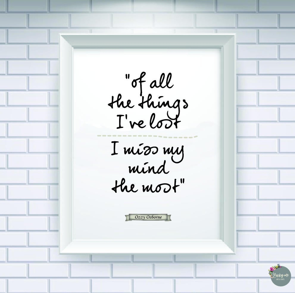 Ozzy Osbourne, Quotes, Quote Prints, Wall Art Quotes, Inspirational Quote, Framed Quotes, Motivational, Motivational Poster, Prints, 012 For Osbourne Wall Decor (View 27 of 30)
