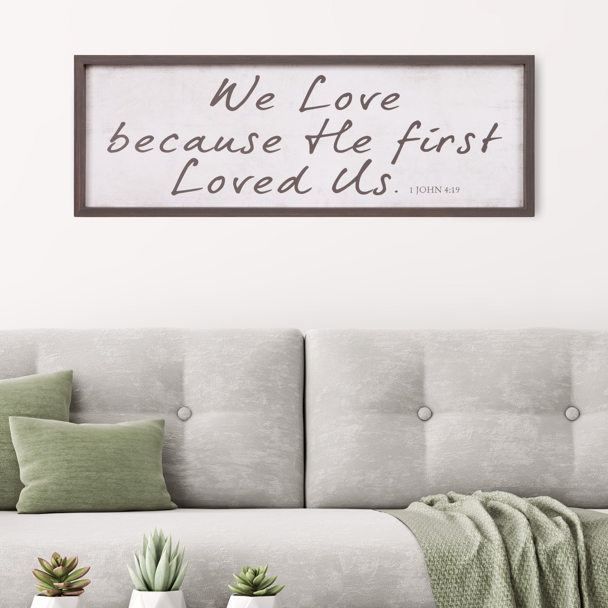 Patton Wall Decor We Love Because He First Loved Us Bible Verse Rustic Wood Framed Wall Art Décor, 12x36 – White With This Is Us Wall Decor (View 23 of 30)
