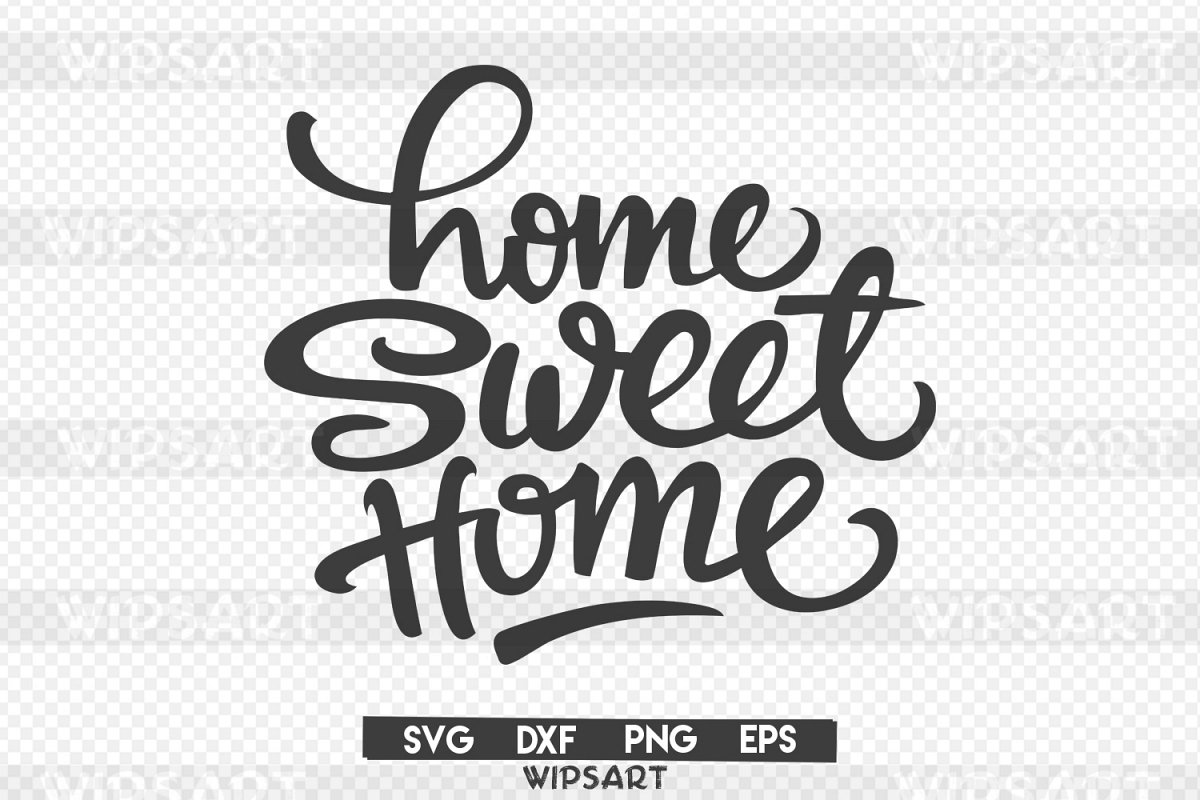 Sale! Home Sweet Home Svg, Home Sweet Home Silhouette With Regard To Laser Engraved Home Sweet Home Wall Decor (View 15 of 30)