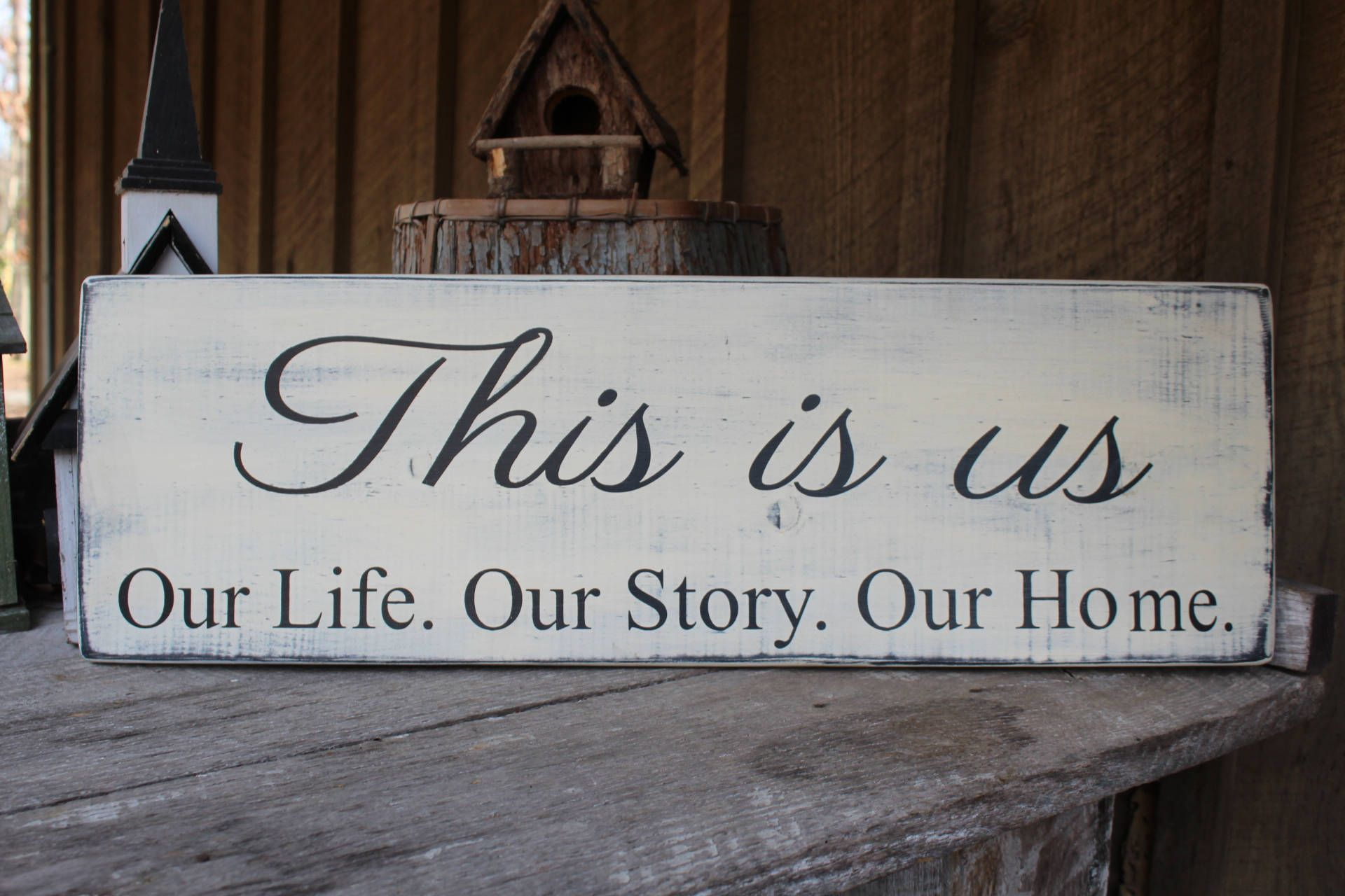 This Is Us Our Life Our Story Our Home Wood Sign Primitive Regarding This Is Us Wall Decor (View 10 of 30)