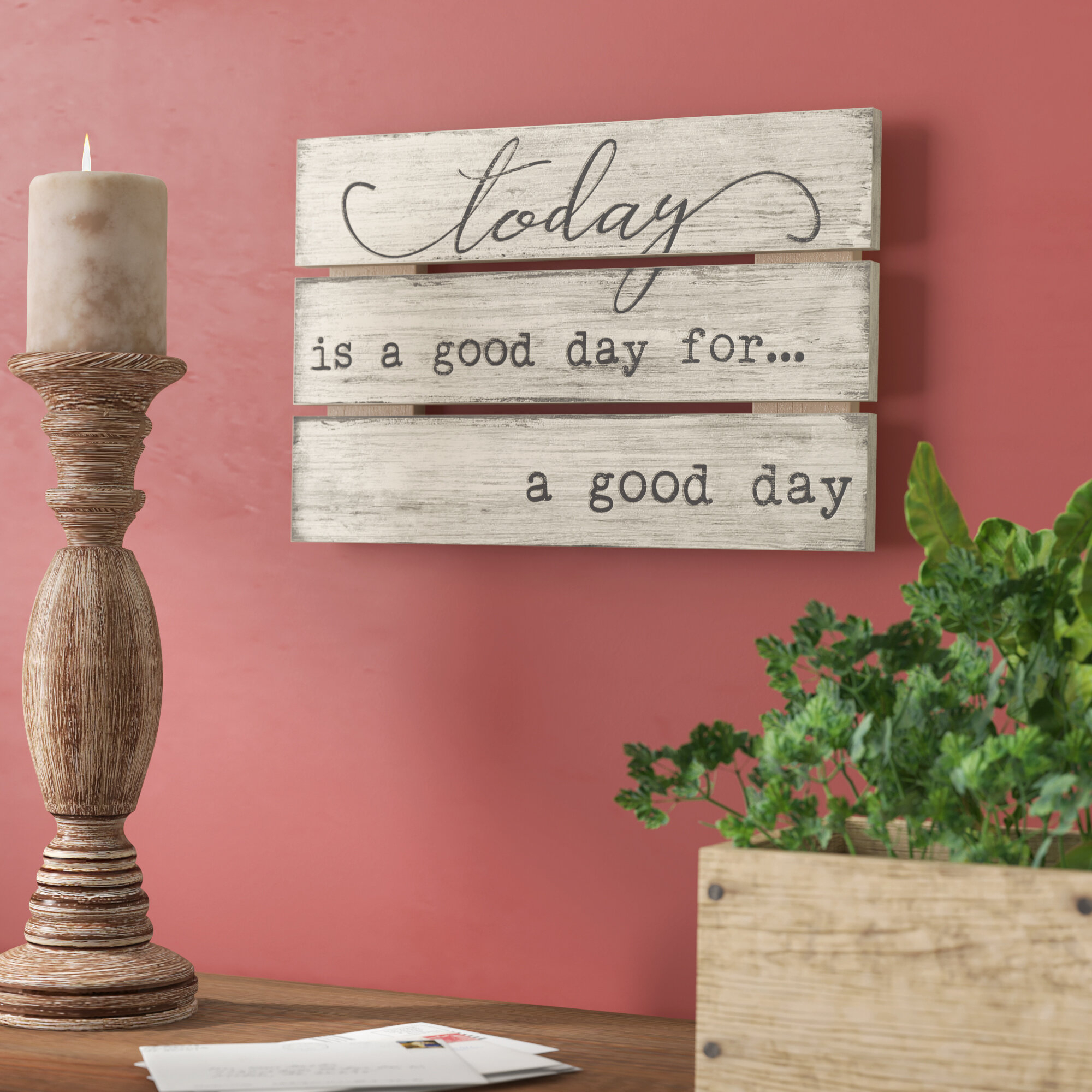 "Today Is A Good Day Wood Sign Wall Decor inside In-a-Word ""welcome"" Wall Decor by Fireside Home (Image 25 of 30)"