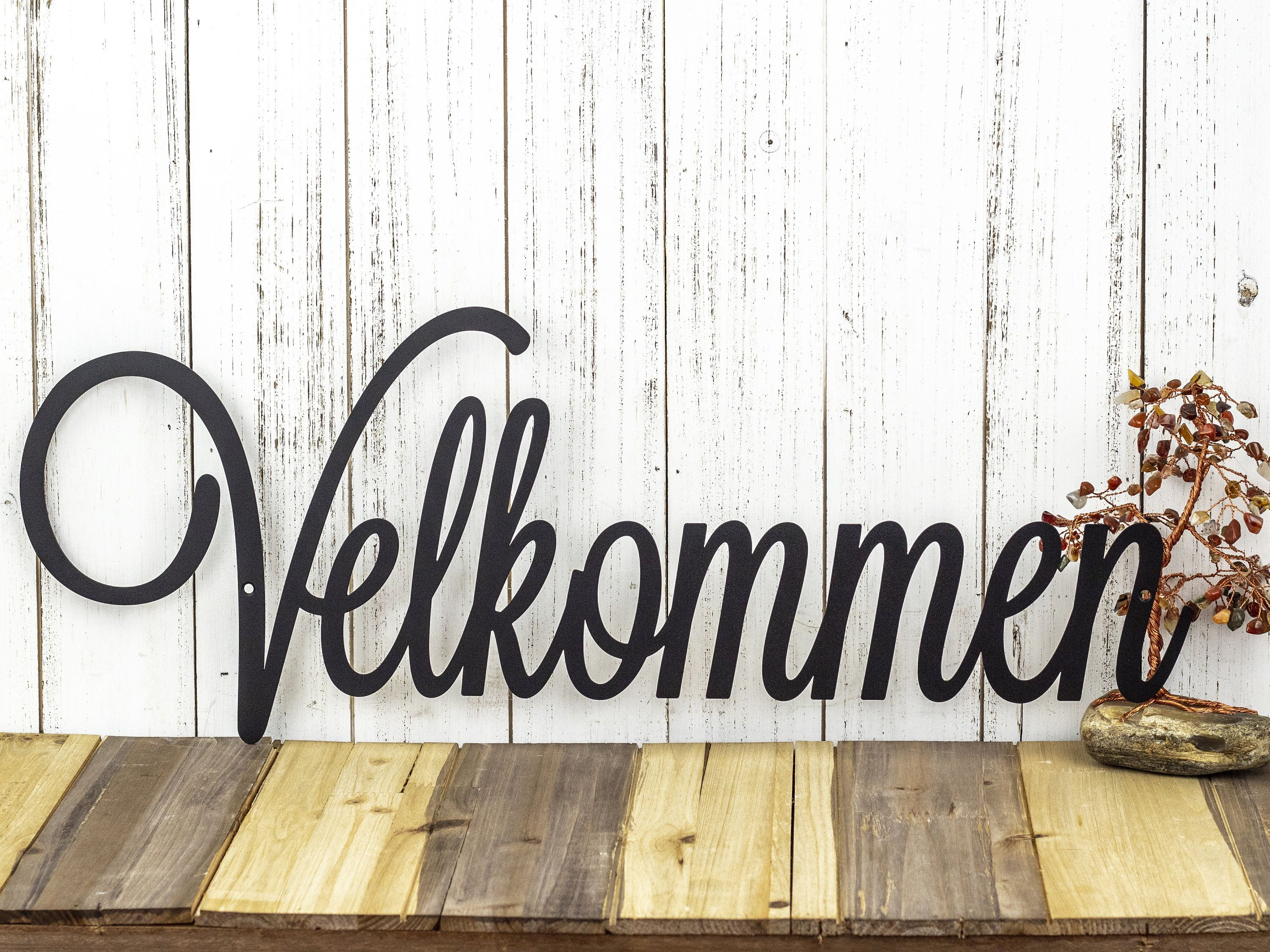 """Velkommen Script Metal Sign - Norwegian Welcome, Black, 24X9 throughout In-a-Word """"welcome"""" Wall Decor (Image 21 of 30)"""