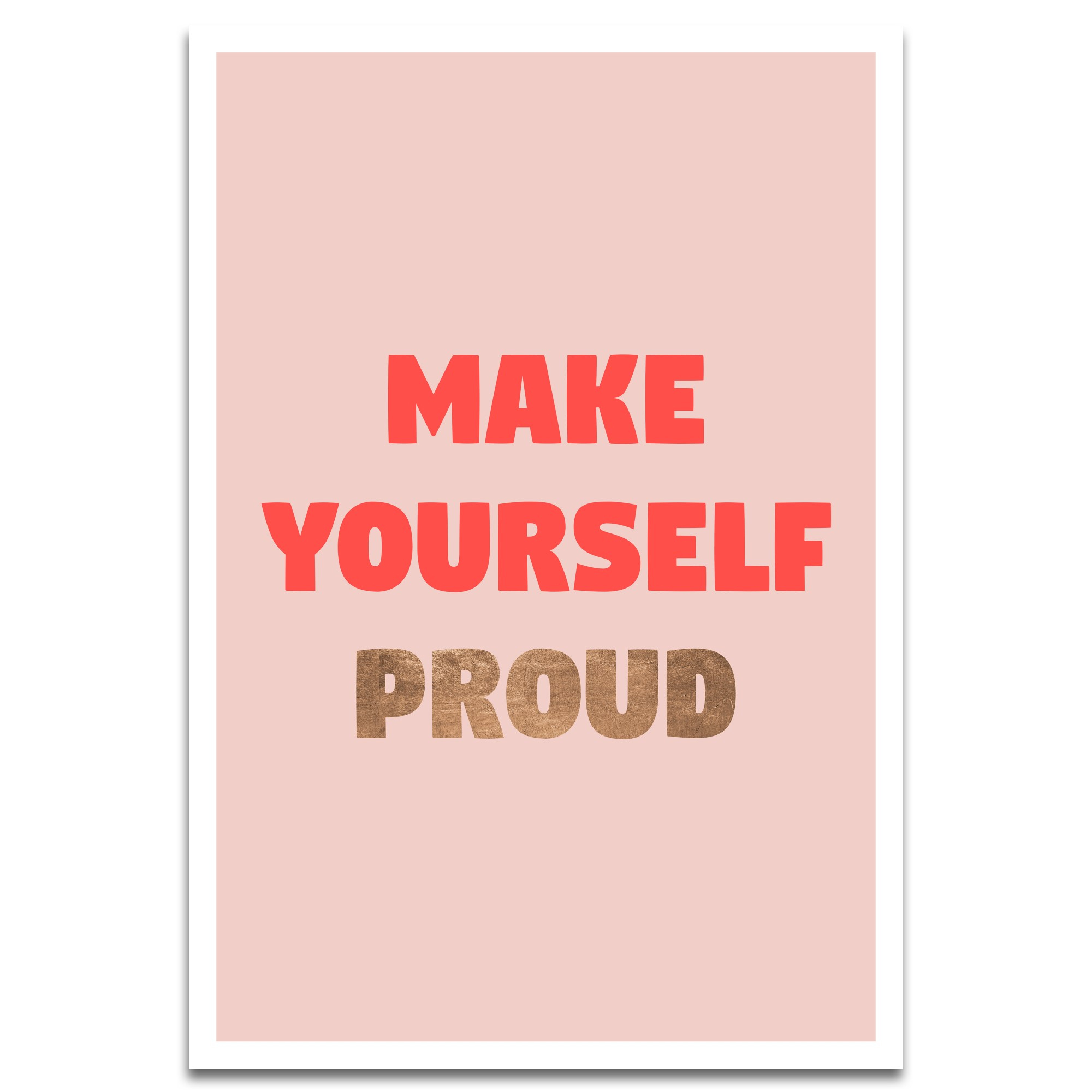 Visionary Prints 'make Yourself Proud' | Inspirational Quotes And Sayings Wall Art – Inspirational Typography, Text Art – Motivational | Modern Intended For Rectangle Like Yourself Inspirational Typography Wall Plaque (View 20 of 30)