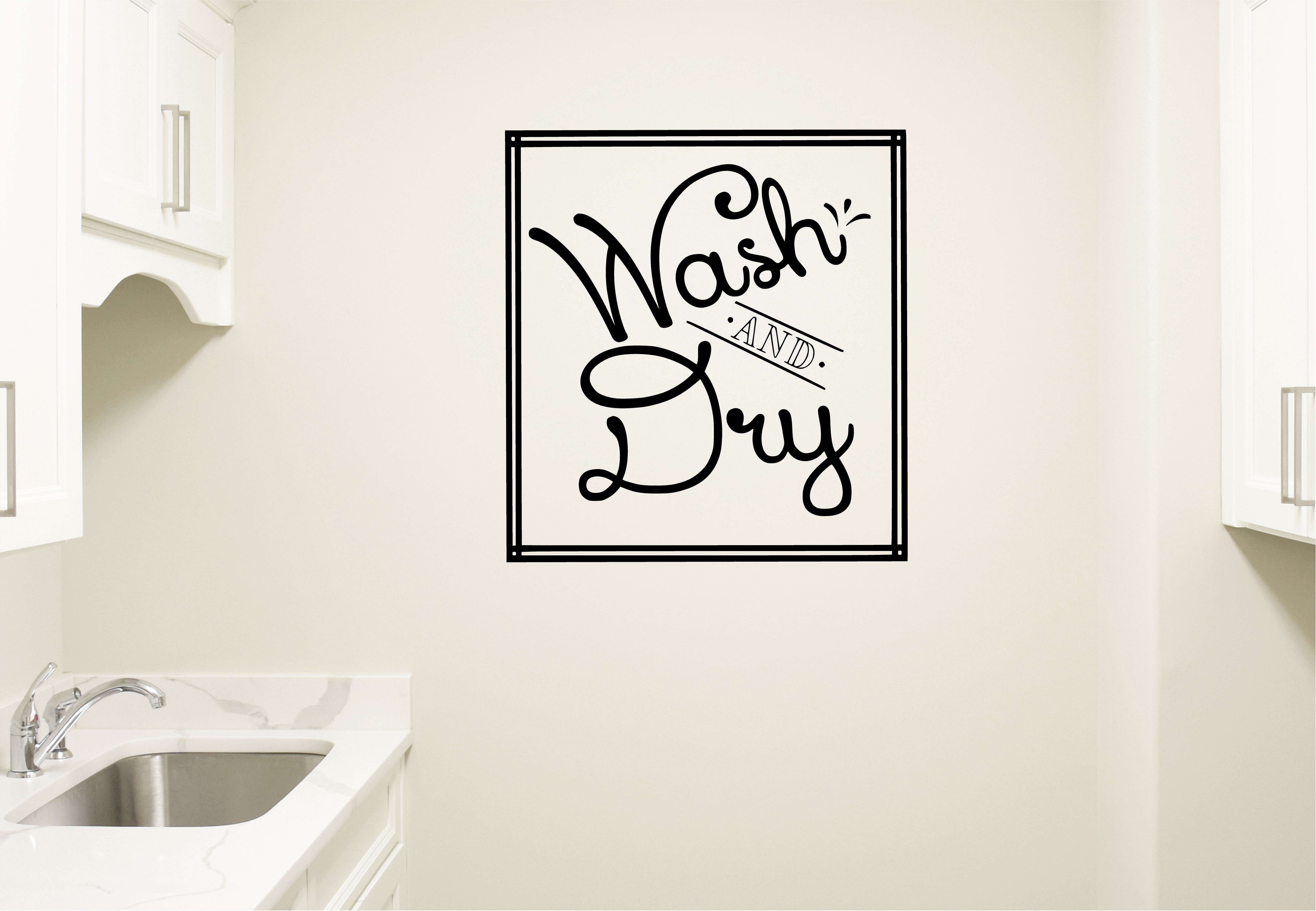 Wash And Dry Laundry Room Bathroom Vinyl Wall Decal throughout Metal Laundry Room Wall Decor By Winston Porter (Image 21 of 30)