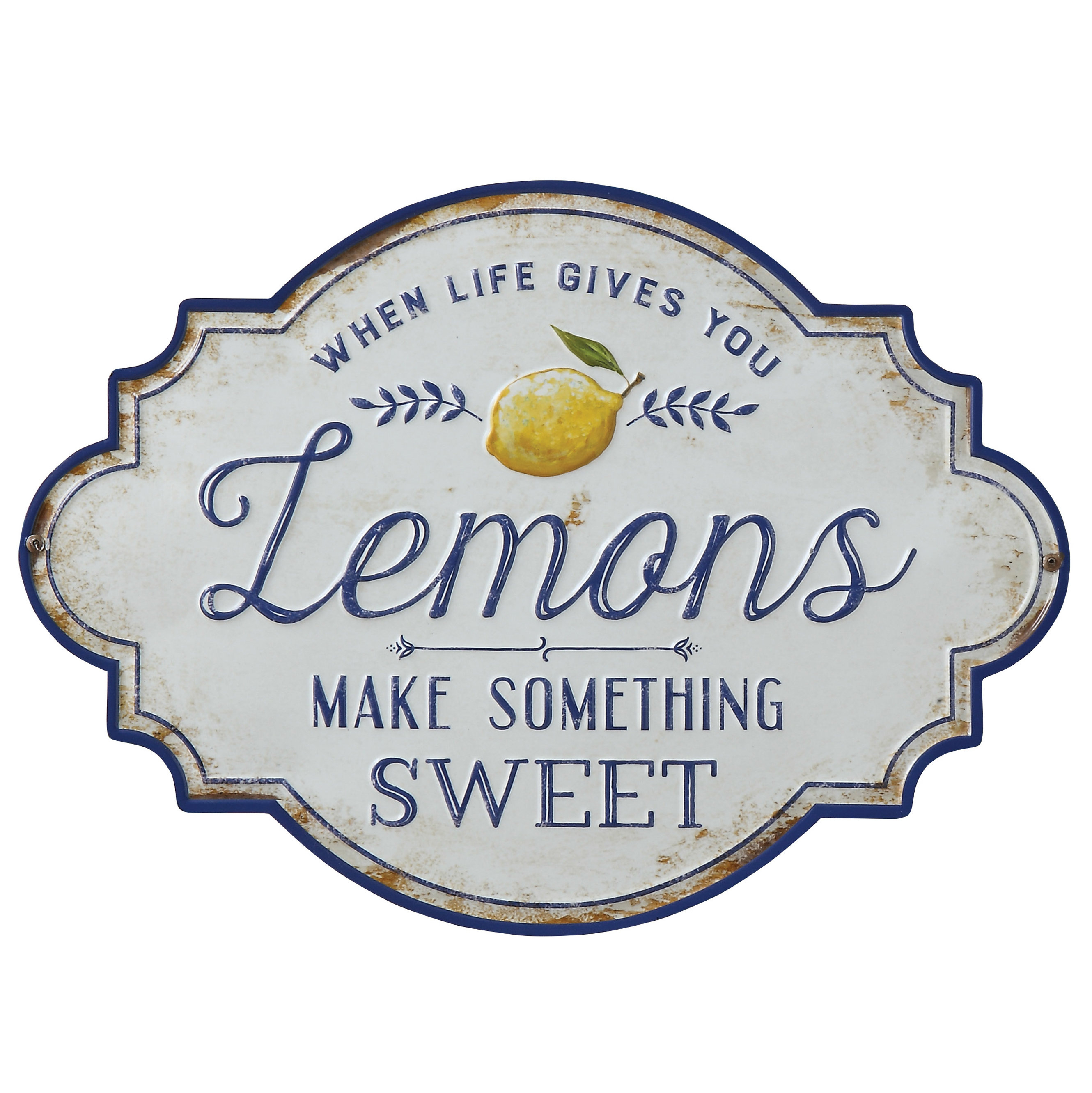 """when Life Gives You Lemons Make Something Sweet"" Metal Wall Décor intended for Sign Wall Decor By Charlton Home (Image 2 of 30)"