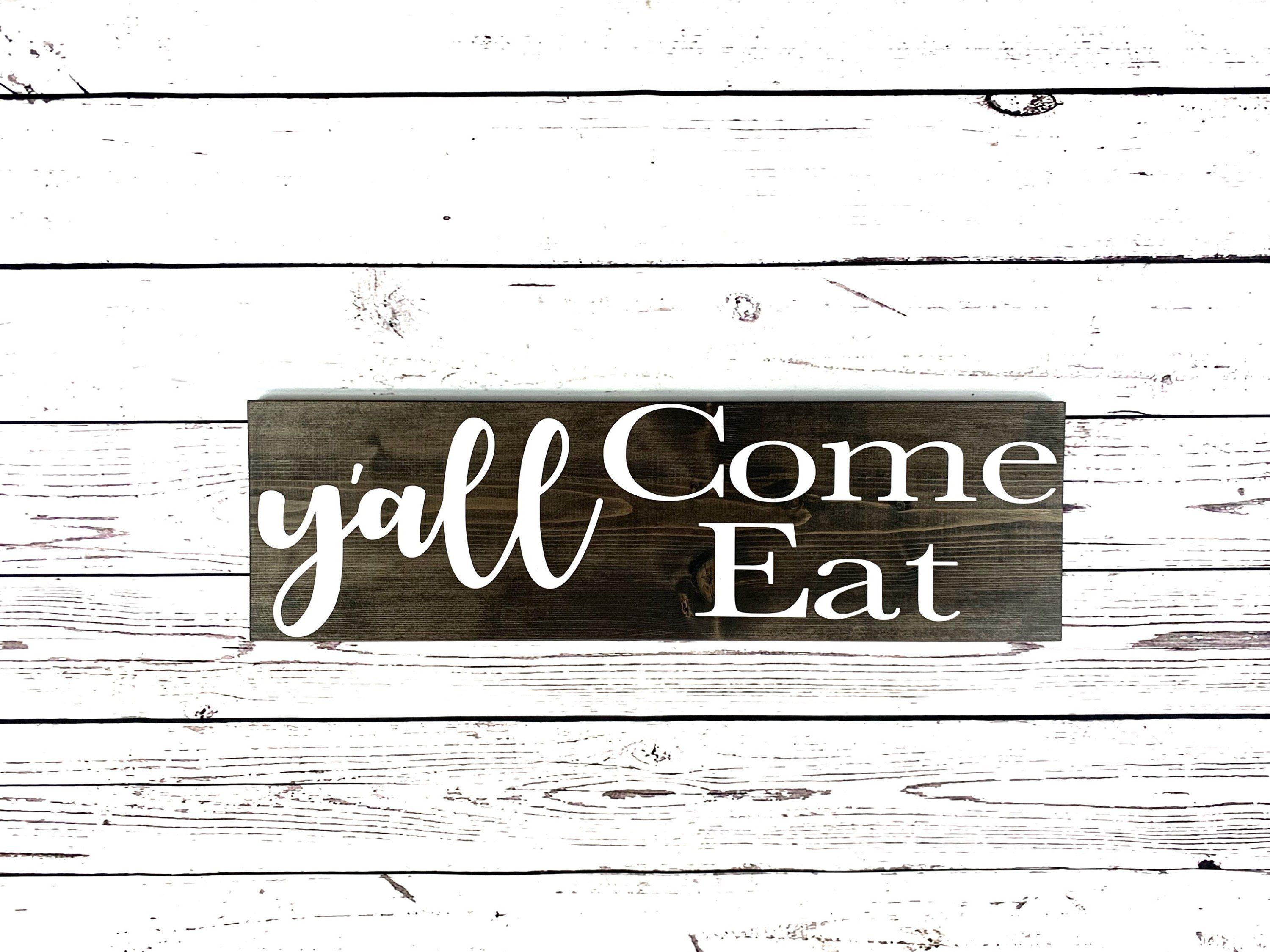 Yall Come Eat Rustic Wall Decor For The Home, Farmhouse Throughout Eat Rustic Farmhouse Wood Wall Decor (Photo 21 of 30)