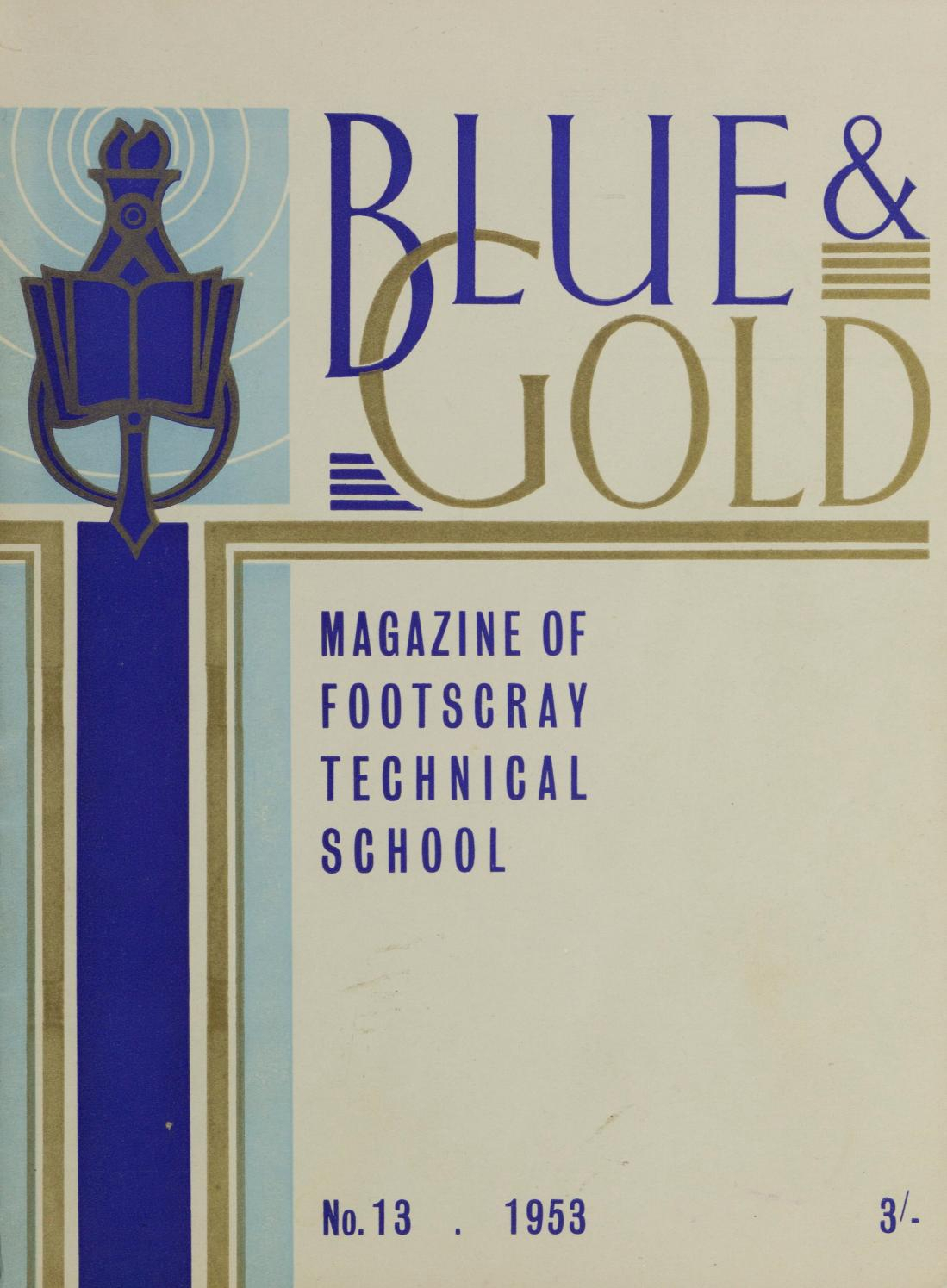 Footscray Technical School Blue And Gold 1953 No (View 20 of 20)